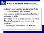 urban address issues cont