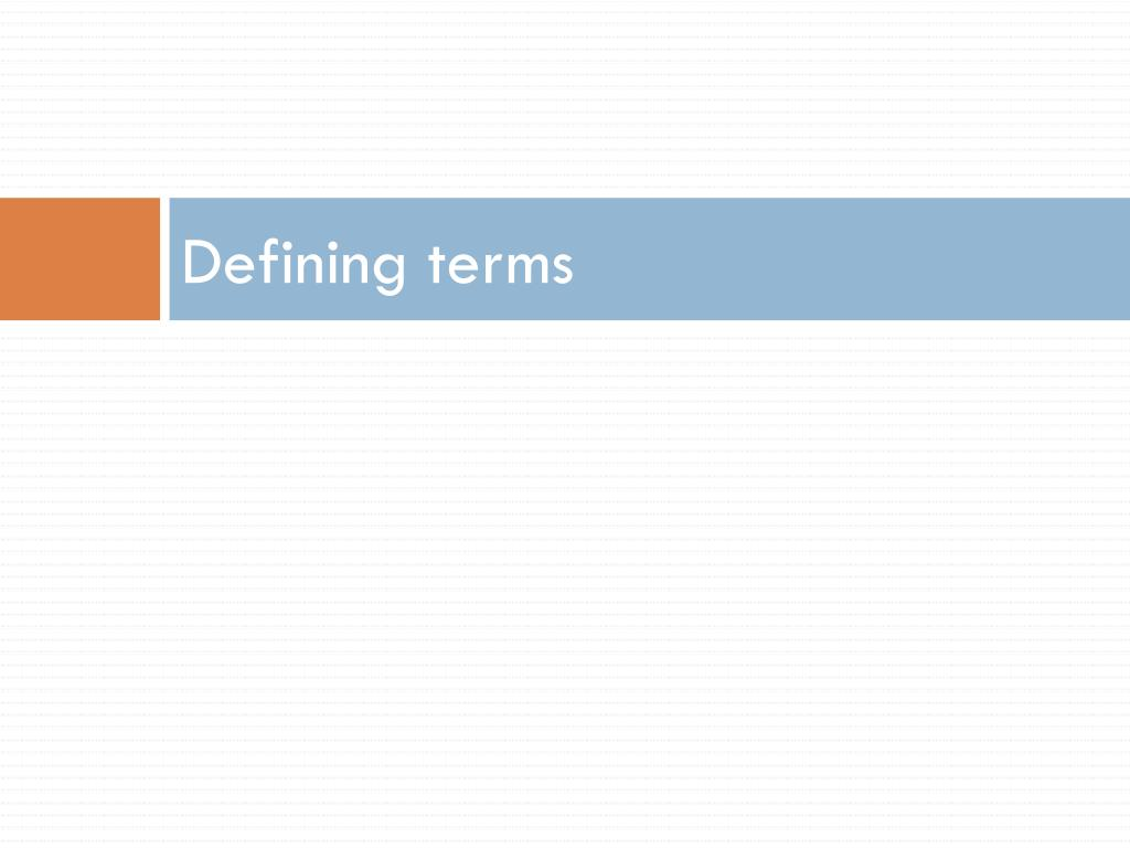 Defining terms