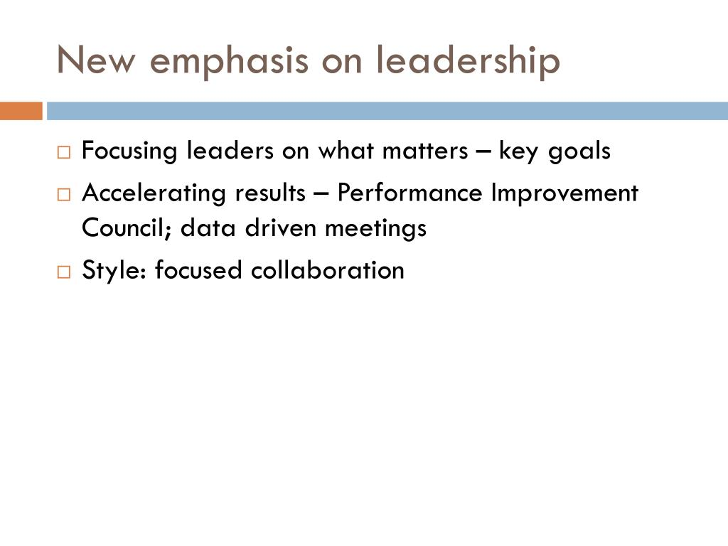 New emphasis on leadership