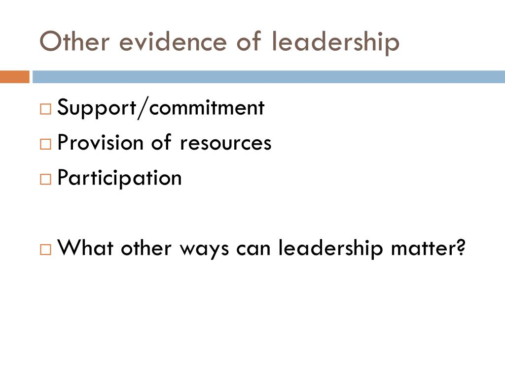 Other evidence of leadership
