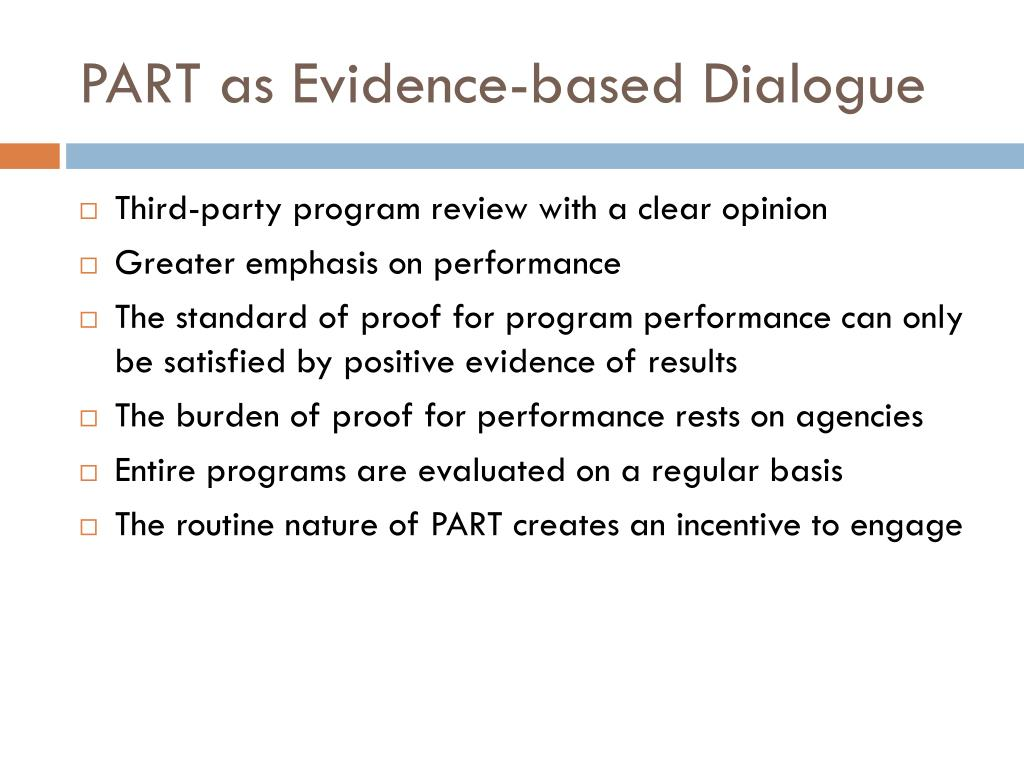 PART as Evidence-based Dialogue