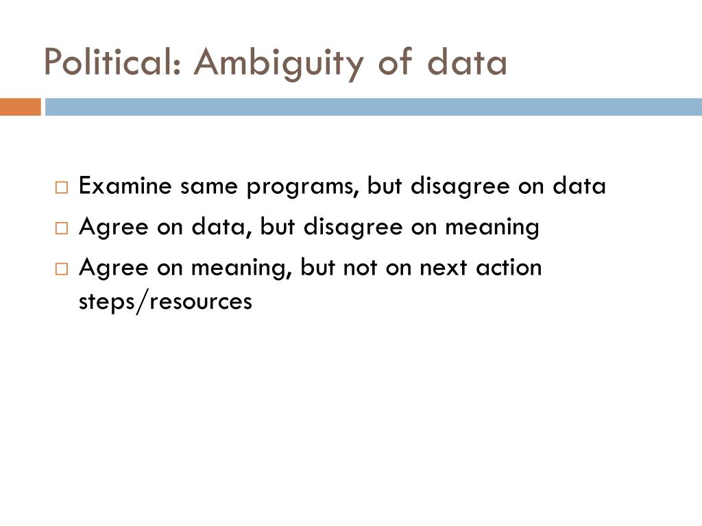 Political: Ambiguity of data