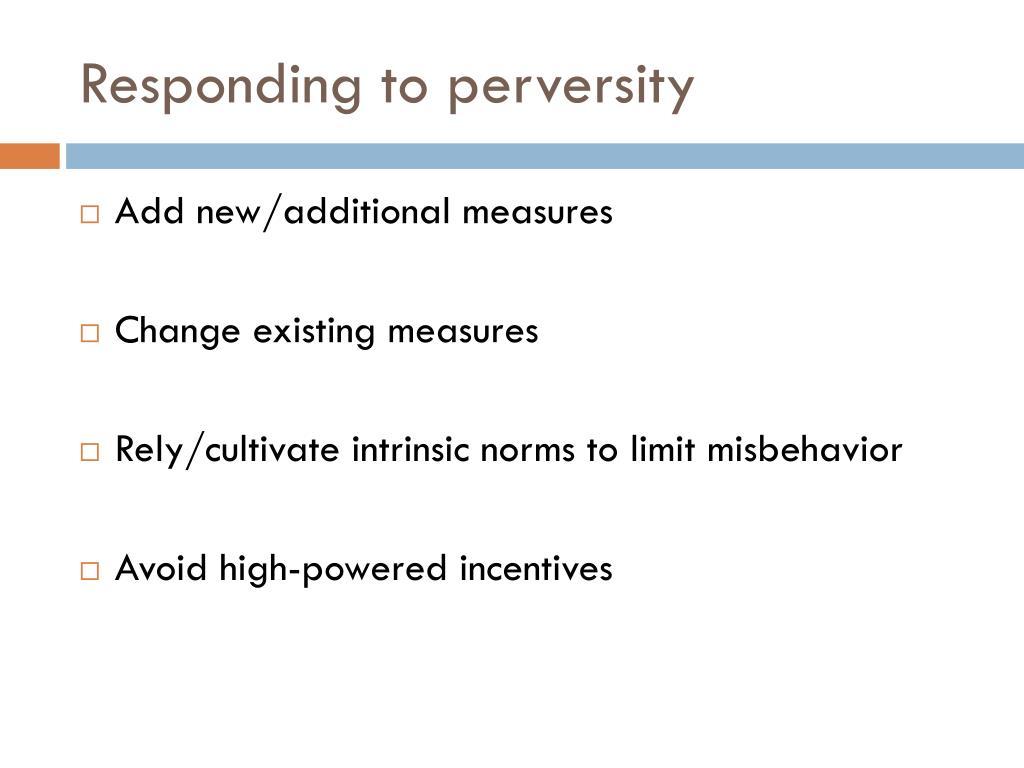 Responding to perversity