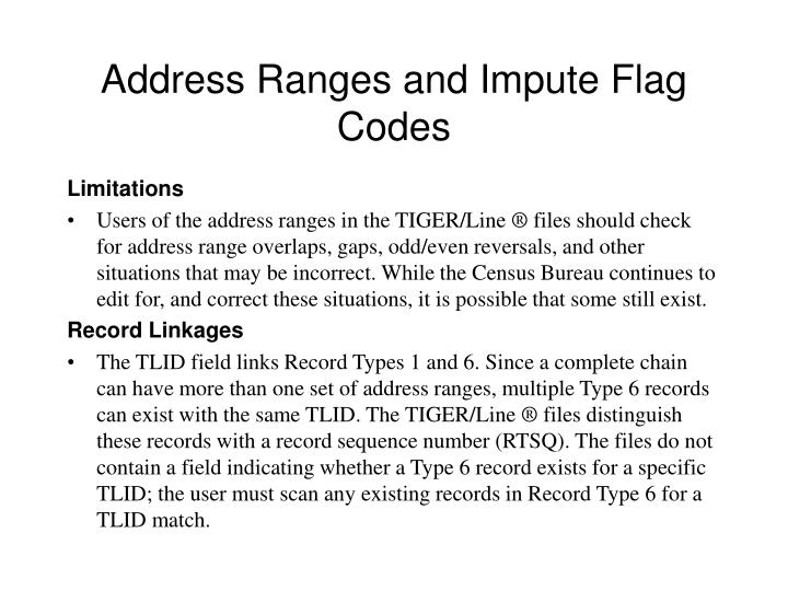Address Ranges and Impute Flag Codes