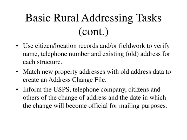 Basic Rural Addressing Tasks (cont.)