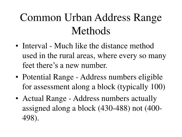 Common Urban Address Range Methods