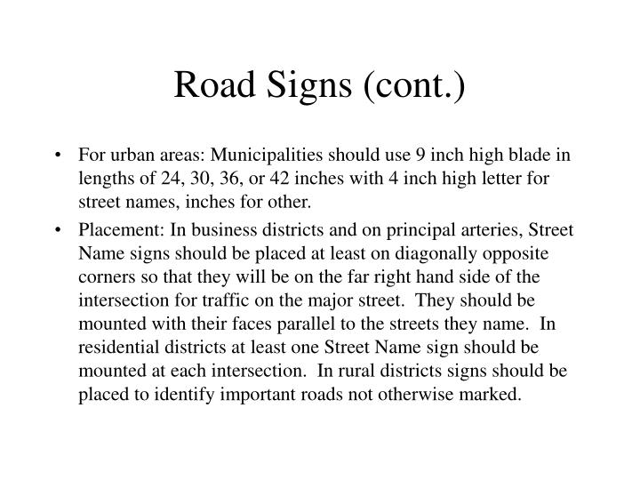 Road Signs (cont.)