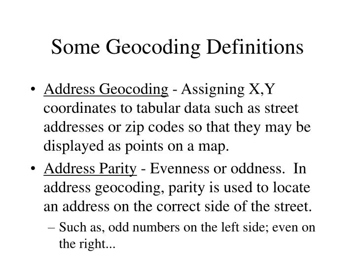 Some Geocoding Definitions