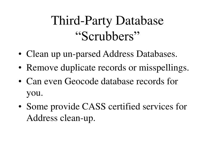 "Third-Party Database ""Scrubbers"""