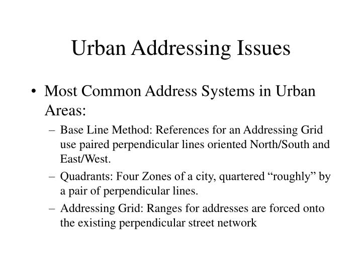 Urban Addressing Issues