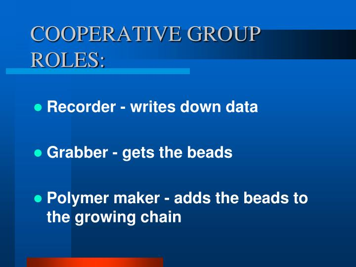 COOPERATIVE GROUP ROLES: