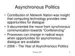 asynchronous politics