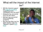 what will the impact of the internet be