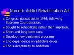 narcotic addict rehabilitation act