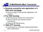 g multifamily mort insurance