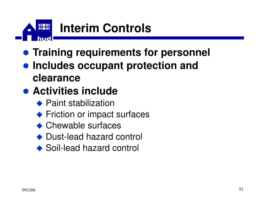 Interim Controls