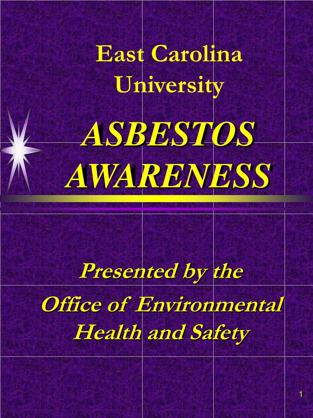 east carolina university asbestos awareness l.
