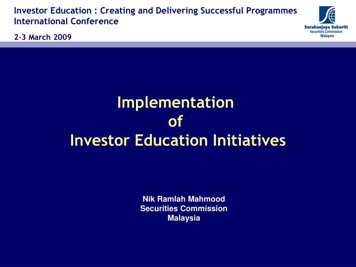 implementation of investor education initiatives