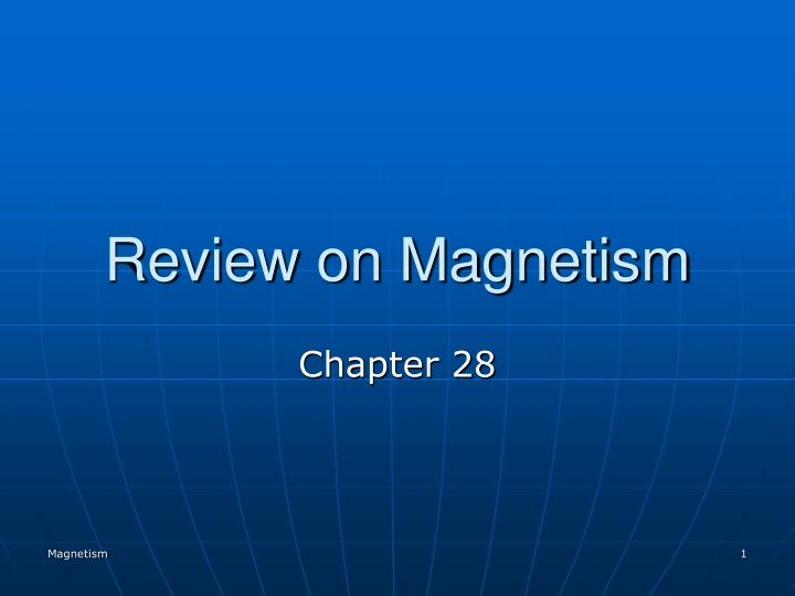 review on magnetism n.