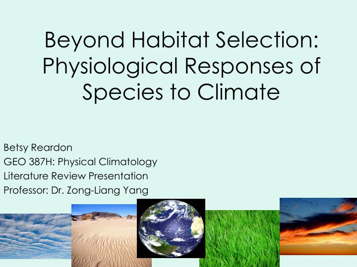 beyond habitat selection physiological responses of species to climate n.