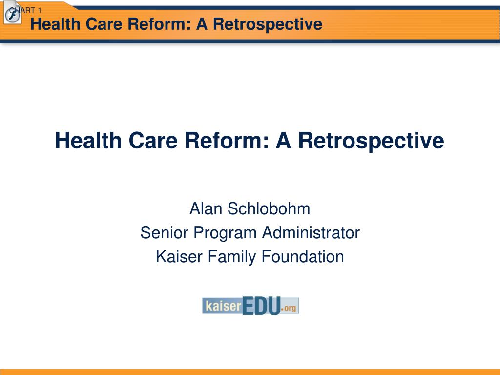 health care reform a retrospective l.