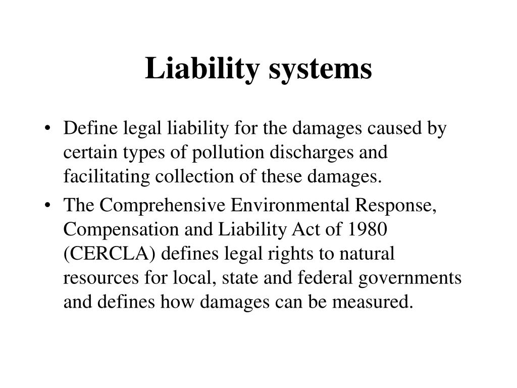 Liability systems