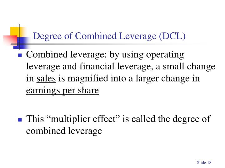 Degree of Combined Leverage (DCL)