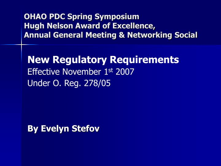 ohao pdc spring symposium hugh nelson award of excellence annual general meeting networking social n.