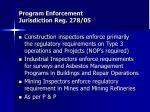 program enforcement jurisdiction reg 278 05