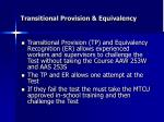 transitional provision equivalency