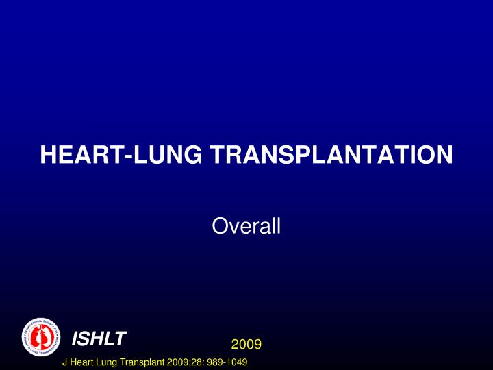 heart lung transplantation n.