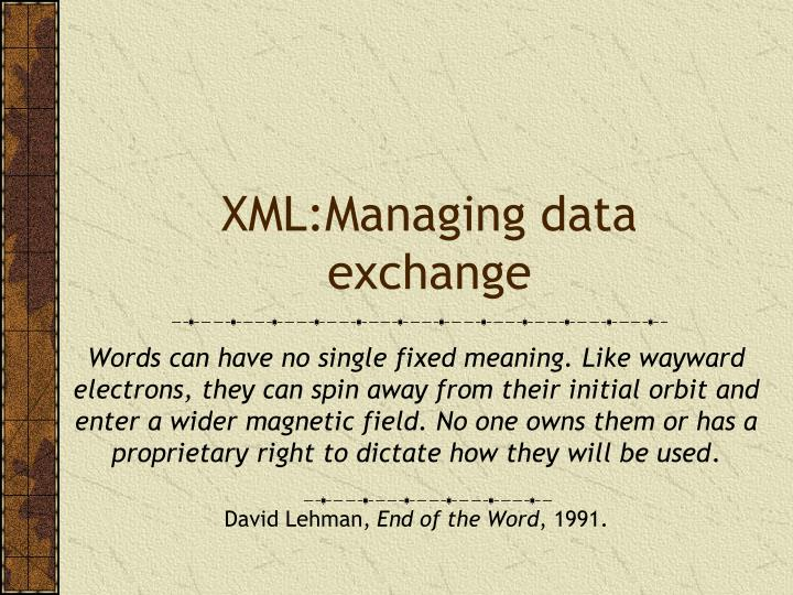 xml managing data exchange
