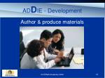 ad d ie development
