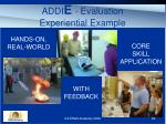 addi e evaluation experiential example