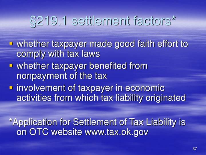 §219.1 settlement factors*