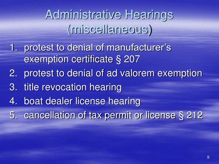 Administrative Hearings (miscellaneous)