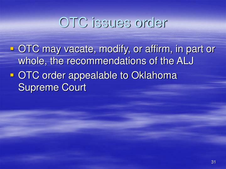 OTC issues order