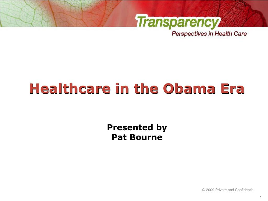 healthcare in the obama era l.