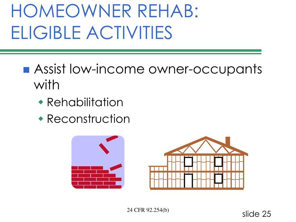 HOMEOWNER REHAB:  ELIGIBLE ACTIVITIES