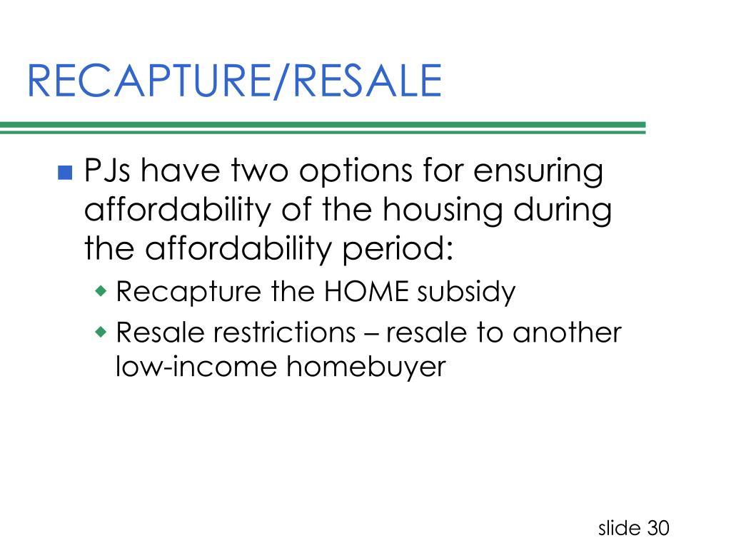 RECAPTURE/RESALE