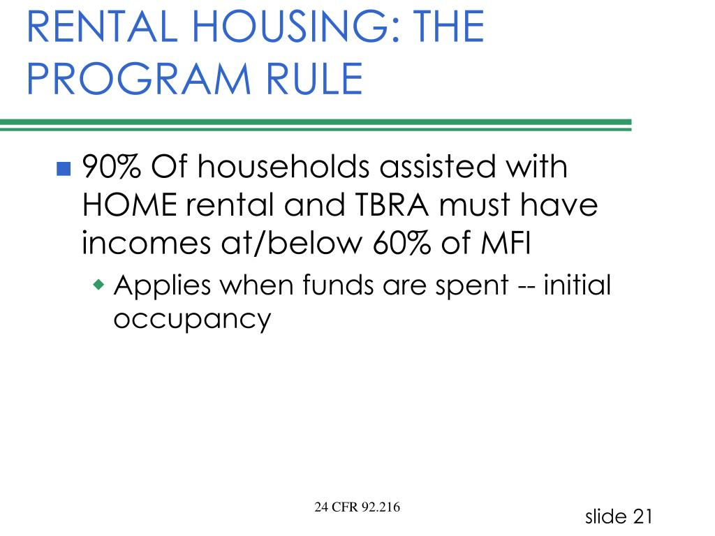 RENTAL HOUSING: THE PROGRAM RULE