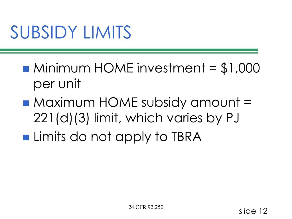 SUBSIDY LIMITS