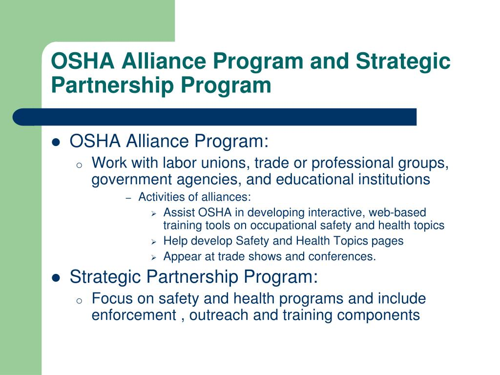 OSHA Alliance Program and Strategic Partnership Program