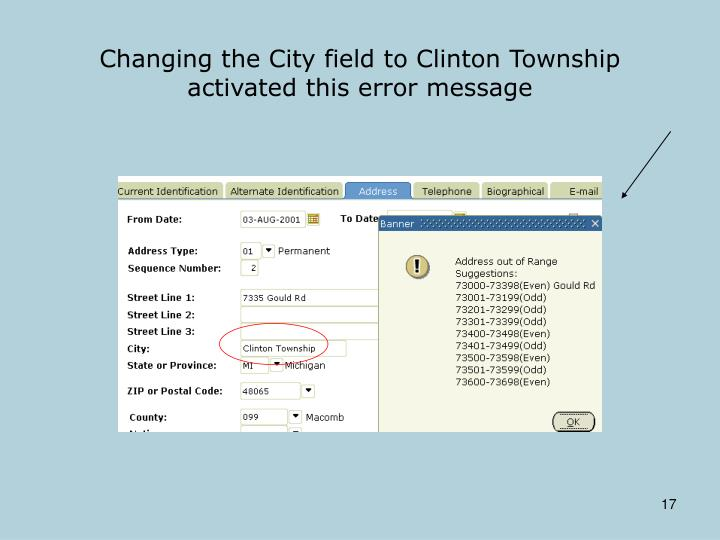 Changing the City field to Clinton Township activated this error message