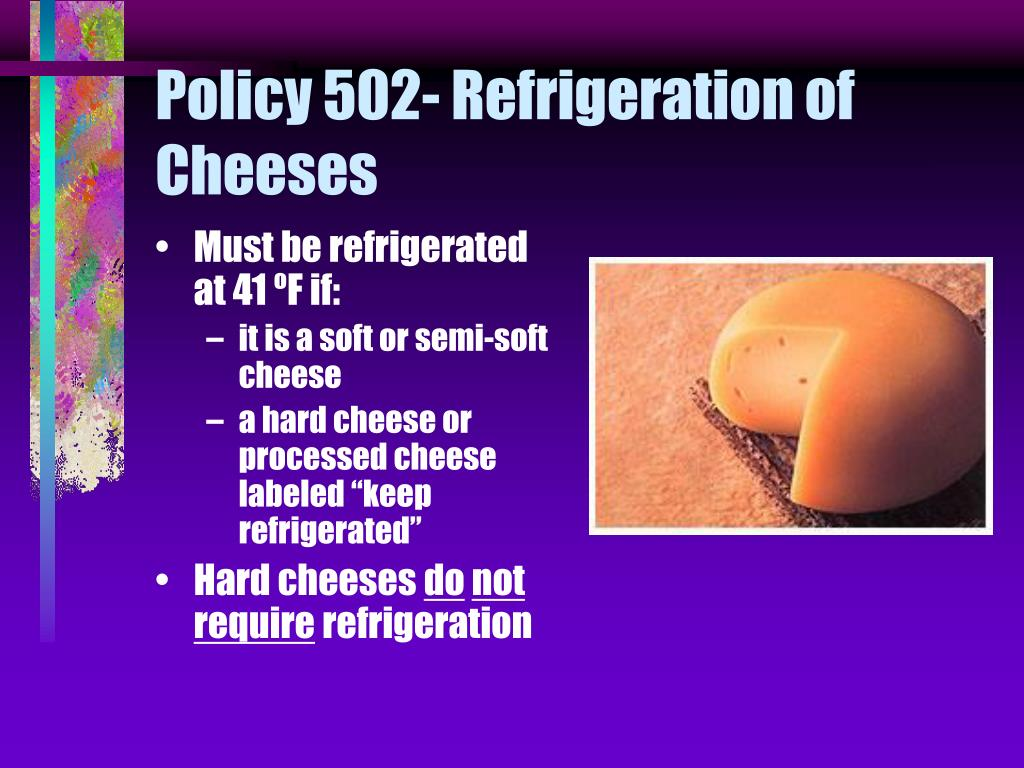 Policy 502- Refrigeration of Cheeses