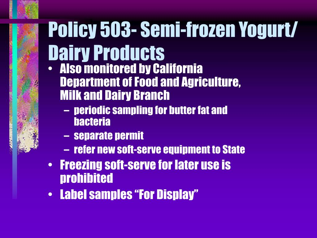 Policy 503- Semi-frozen Yogurt/ Dairy Products