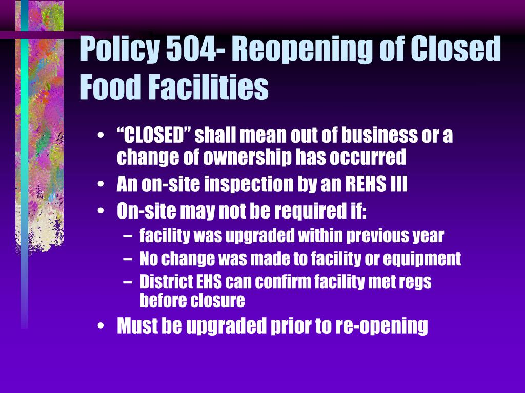 Policy 504- Reopening of Closed Food Facilities