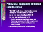 policy 504 reopening of closed food facilities