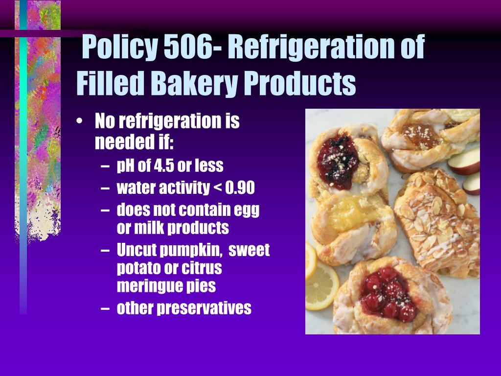 Policy 506- Refrigeration of Filled Bakery Products