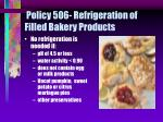 policy 506 refrigeration of filled bakery products